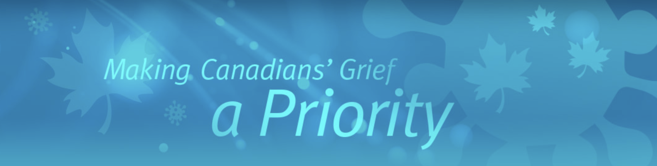Making Canadians' Grief a Priority