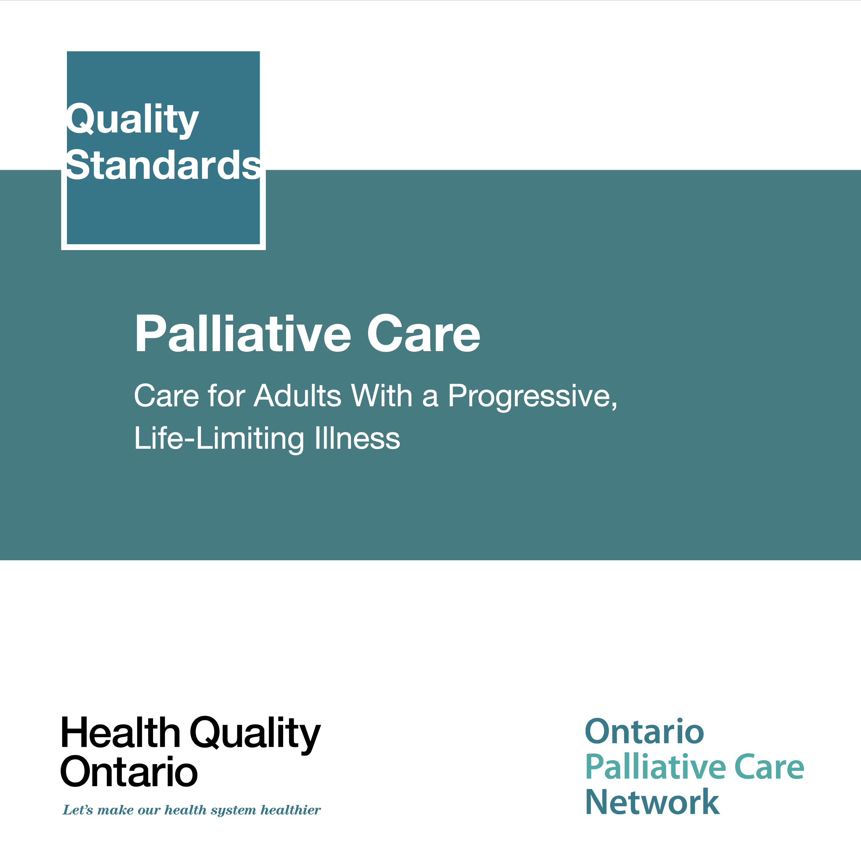 Palliative Care at End of Life Quality Standards - Health Quality Ontario (2018)